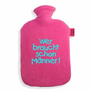 lustige-Wärmflasche---Wer-braucht-schon-Männer